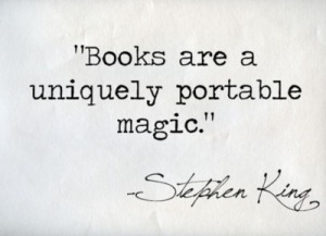 stephen-king-quotes-books-are-a-uniquely-portable-magic